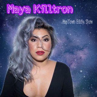 NapTown Eddie Show w/Maya Killtron
