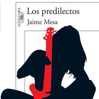 """Jaime Mesa habla sobre """"Los Predilectos"""""""