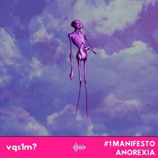 #1 Manifesto Anorexia