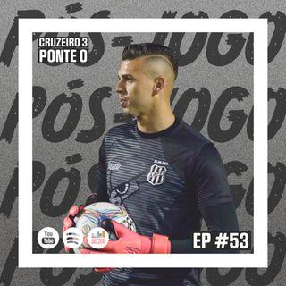 Macacast #53: Pós-jogo | Cruzeiro 3 x 0 Ponte Preta