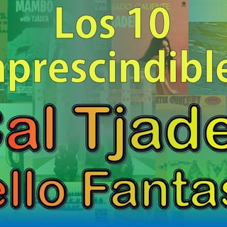 Los 10 Imprescindibles - Cal Tjader en Fantasy Records