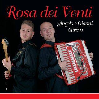 ROSA DEI VENTI - Angelo e Gianni Mirizzi
