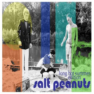 Salt Peanuts Ep.24 Long Hot Summer Edition #1