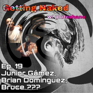 Buying the Wrong Plane Ticket... (GN 19 w/ Junior Gamez, Bryan Dominguez, Bruce ???)