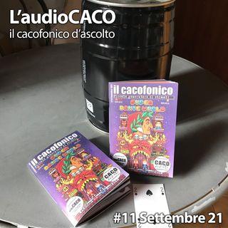 L'audioCACO di Settembre 21 - #11