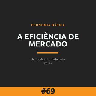 Economia Básica - A Eficiência de Mercado - 69