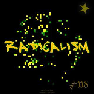 Radicalism (#118)