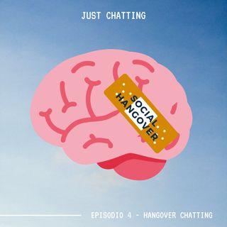 JUST CHATTING - Episodio 4