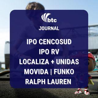 IPO Cencosud e RV | Localiza + Unidas, Movida, Funko e Ralph Lauren | BTC Journal 09/09/21