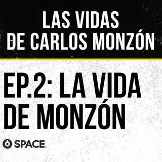 Episodio 2: La vida de Carlos Monzón con Carlos Irusta.