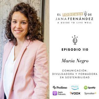 Cómo vivir (sin rigidez) de forma consciente y sostenible, con María Negro