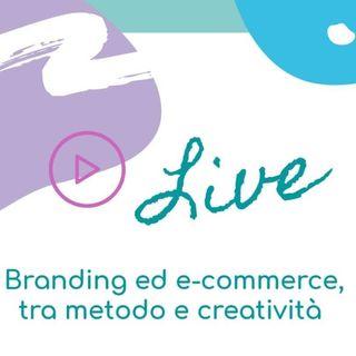 IGTV 1_Branding ed e-commerce tra metodo e creatività _Audio_parte1