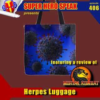 #406: Herpes Luggage
