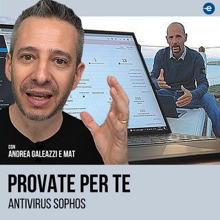Andrea Galeazzi prova l'antivirus Sophos Intercept X Endpoint