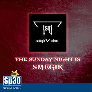The Sunday Night is SMEGIK - ST. 01 EP. 17