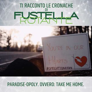 Paradise-Opoly. Ovvero: Take me home.