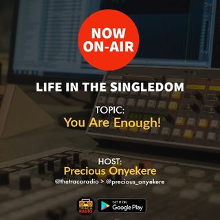 Life In The Singledom: You Are Enough