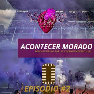 Acontecer Morado Podcast #2