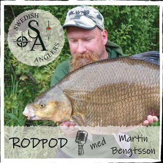 Swedish Anglers RodPod Avsnitt 14 Med Martin Bengtsson