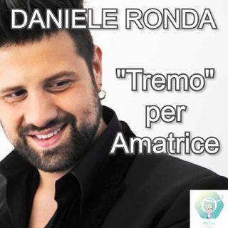 """""""Tremo"""" per Amatrice con Daniele Ronda 🎧🇮🇹"""