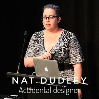 Nat Dudley - Accidental Designer