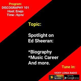 DISCOGRAPHY 101 - ED SHEERAN