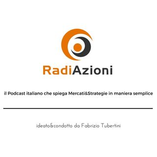 RadiAzioni Episodio 6 MPS & Unicredit