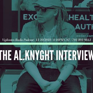 The Al.Knyght Interview.