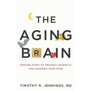 Dr. Timothy Jennings on The Aging Brain