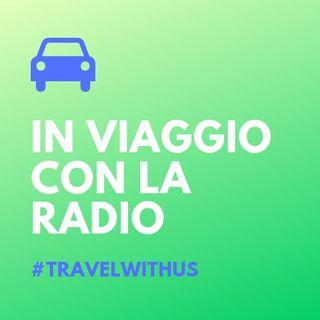 In Viaggio Con La Radio - Puntata 64