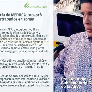 Querella Penal contra MEDUCA por dejar atrapados a docentes en áreas difíciles en la comarca
