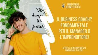 Come può un Business Coach essere Fondamentale per un Manager o un Imprenditore (2)
