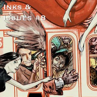 Inks & Issues #8 - Fables Volume 1: Legends in Exile