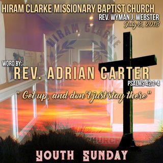 Hiram Clarke MBC 7.8.18 - Reverend Adrian Carter Sermon