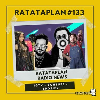 Ratataplan #133 | RATATAPLAN RADIO NEWS