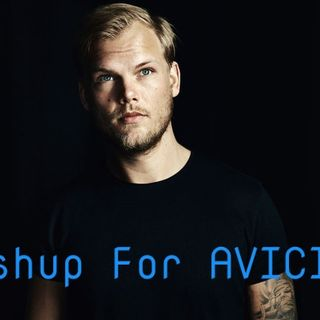 100% AVICII Mashup. For Tim Bergling