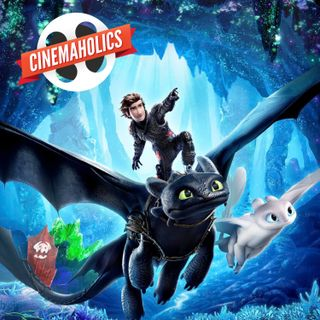 #105 – How to Train Your Dragon: The Hidden World, Fighting with My Family, Paddleton