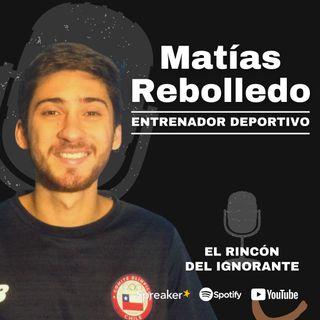 #7 - El deporte como un estilo de vida | Con Matías Rebolledo