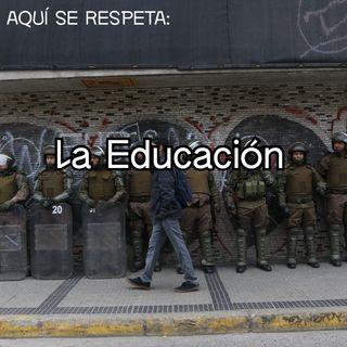 Aquí se respeta: La Educación