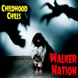 "Ep 117 ""Childhood Chills"""