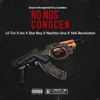 No Nos Conocen - Lil Tivi X Isis X Star Boy X Nachito Uno X Yeik Revolution (Audio Oficial)
