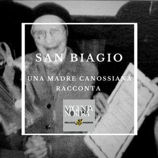 San Biagio - Una Madre Canossiana racconta