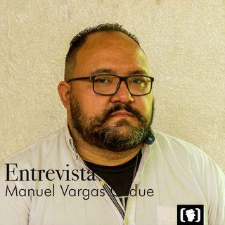 En entrevista: Manuel Vargas Ordue