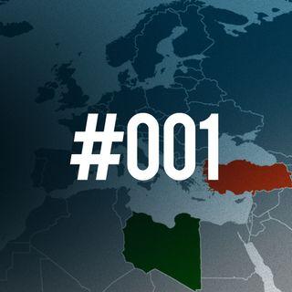 #001 - La Turchia nella guerra civile libica