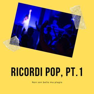 Ricordi pop, pt. 1
