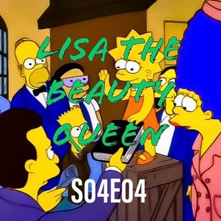 28) S04E04 (Lisa The Beauty Queen) - with special guest Kitty!