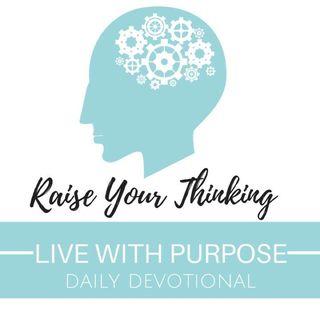 #031 Raise Your Thinking