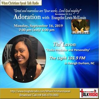 ADORATION with Evangelist Mac featuring Special Guest Tia' Lavon