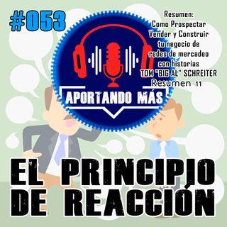 Principios De Reacción | #053 - Aportandomas.com