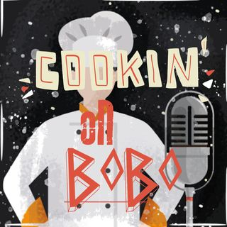 Episodio 12 - Cookin' On BoBo PT.2
